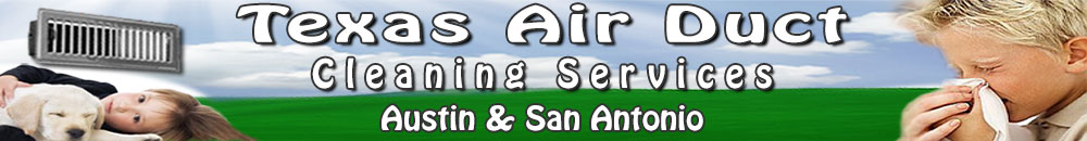 Air Duct Cleaners San Antonio, TX